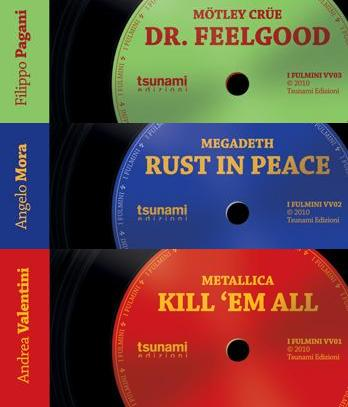I Fulmini (Valentini – Kill 'Em All, Mora – Rust In Peace, Pagani – Dr. Feelgood)