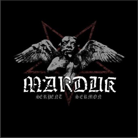 """MarduK """"Serpent Sermon"""""""