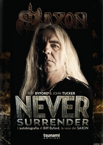 Never Surrender – Biff Byford e John Tucker