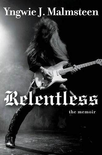 yngwie-malmsteen-relentless-the-memoir-autobiografia