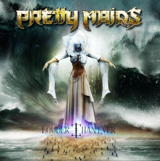pretty-maids louder than ever