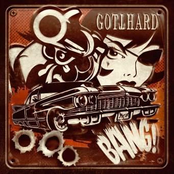 Gotthard -Bang