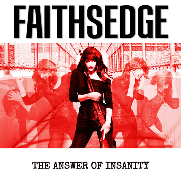 FAITHSEDGE - 'THE ANSWER OF INSANITY