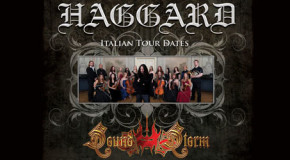 Behind the curtains of…Haggard + Sound Storm live in Monaco, Karlsruhe, Moncalieri e Bologna