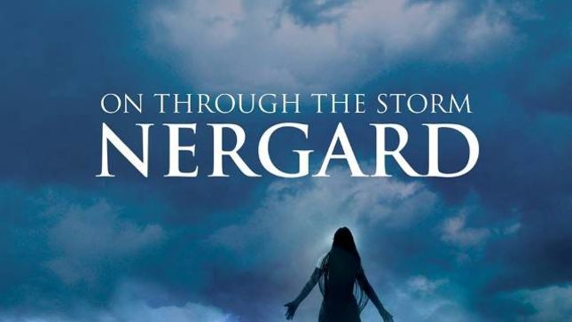 """NERGARD – """"On Through The Storm"""" Single Release Date Postponed Until April"""