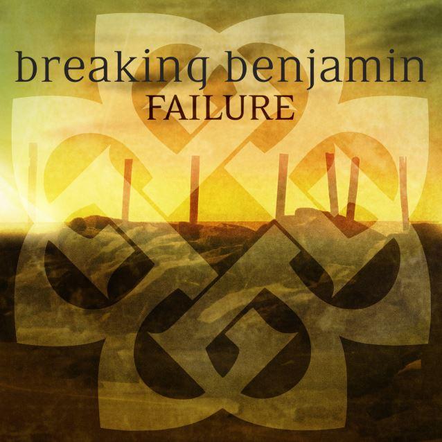 breakingbenjaminfailure