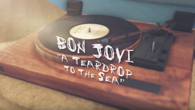 "BON JOVI - ""A Teardrop To The Sea"" Lyric Video Streaming"